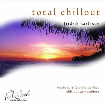 New World Music Friorik Karlsson Total Chillout CD