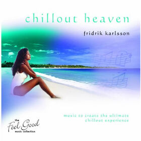 New World Music Friorik Karlsson Chillout Heaven CD