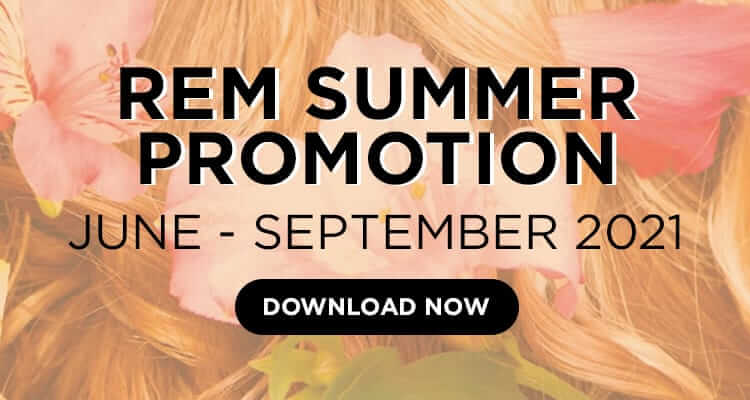 Click here to download the REM Summer promotion